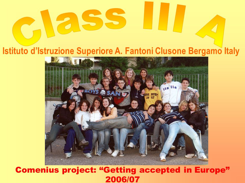 Comenius project: Getting accepted in Europe 2006/07