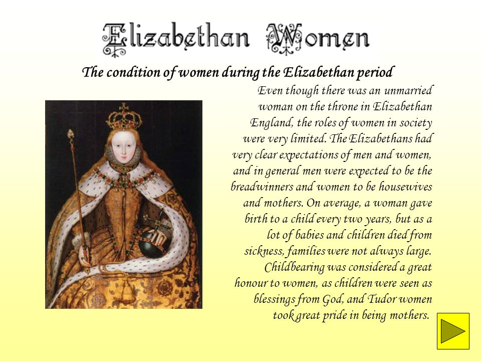 The condition of women during the Elizabethan period