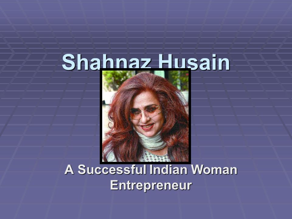 A Successful Indian Woman Entrepreneur