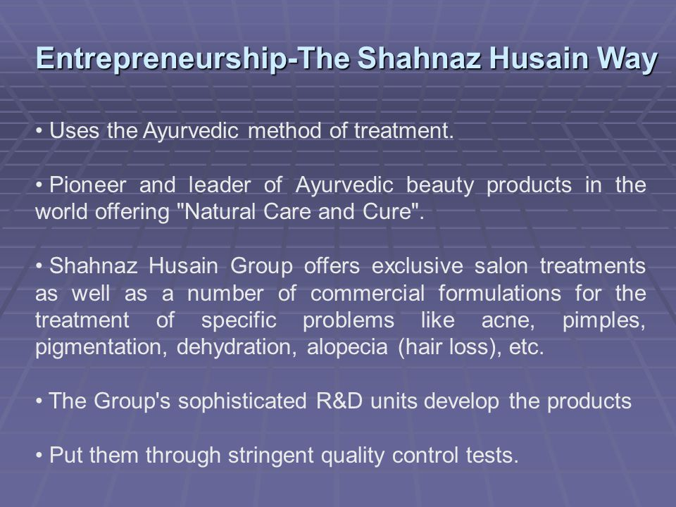 Entrepreneurship-The Shahnaz Husain Way