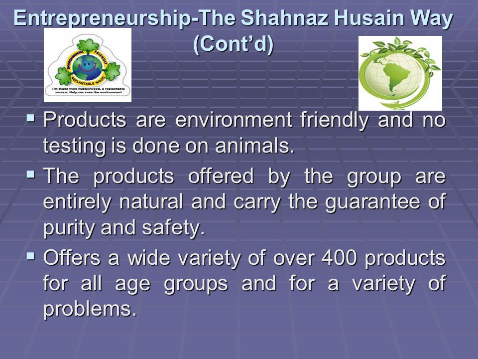 Entrepreneurship-The Shahnaz Husain Way (Cont'd)