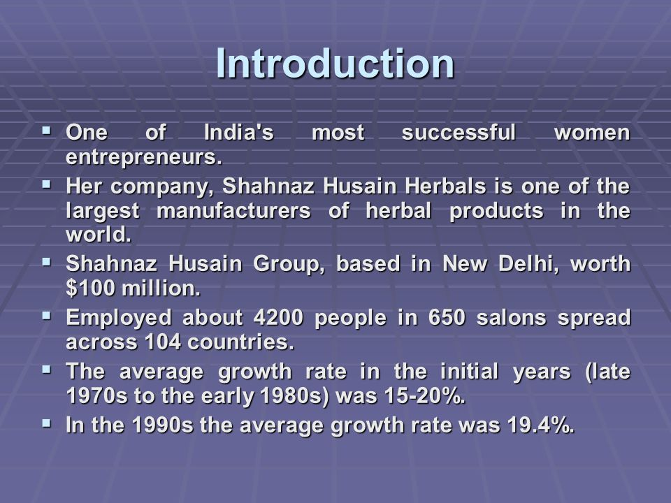Introduction One of India s most successful women entrepreneurs.