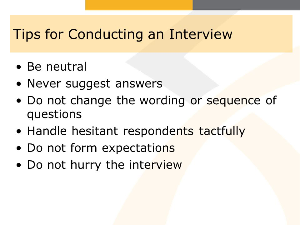 Tips for Conducting an Interview