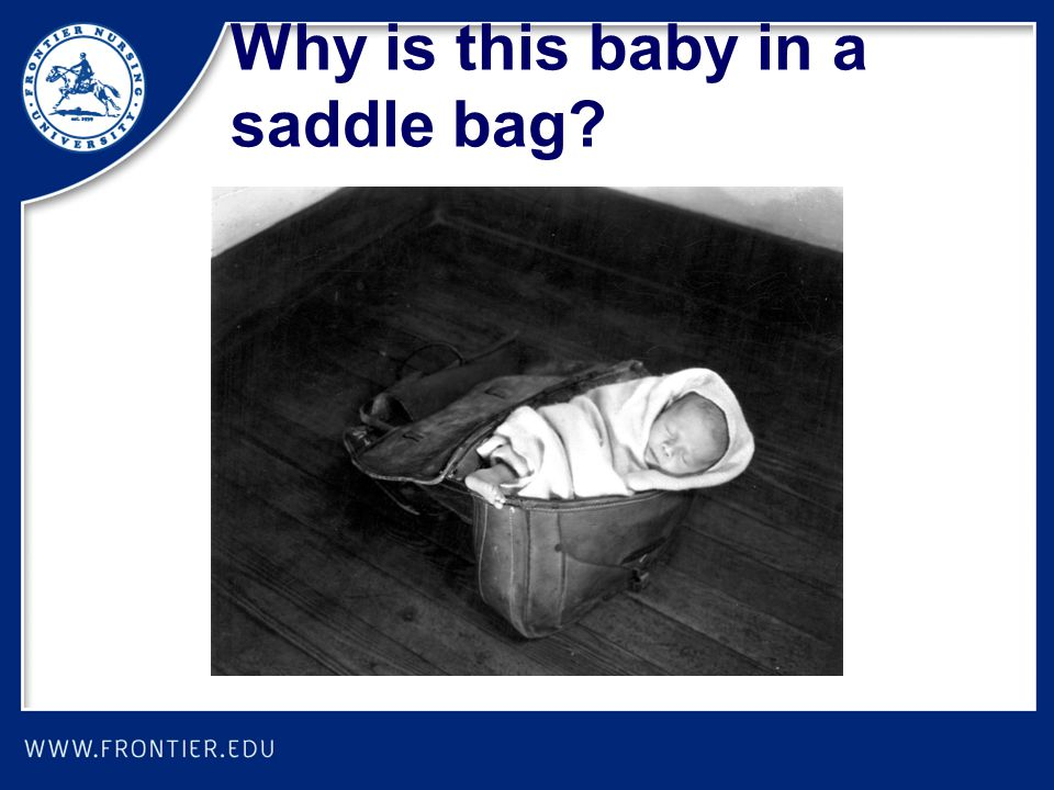 Why is this baby in a saddle bag