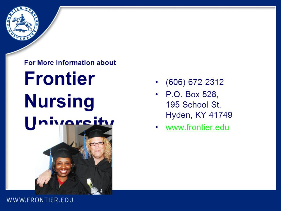 For More Information about Frontier Nursing University