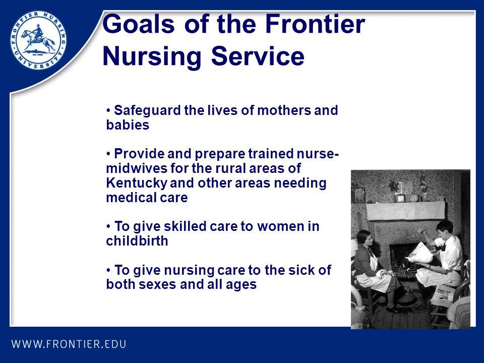 Goals of the Frontier Nursing Service