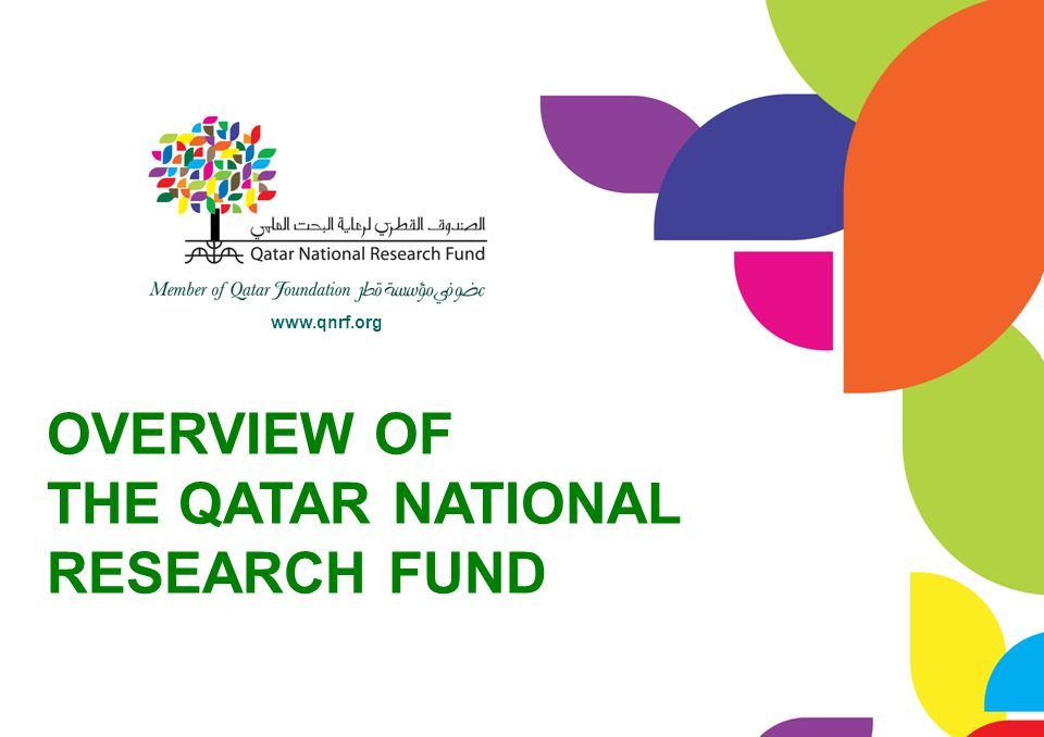 OVERVIEW OF THE QATAR NATIONAL RESEARCH FUND