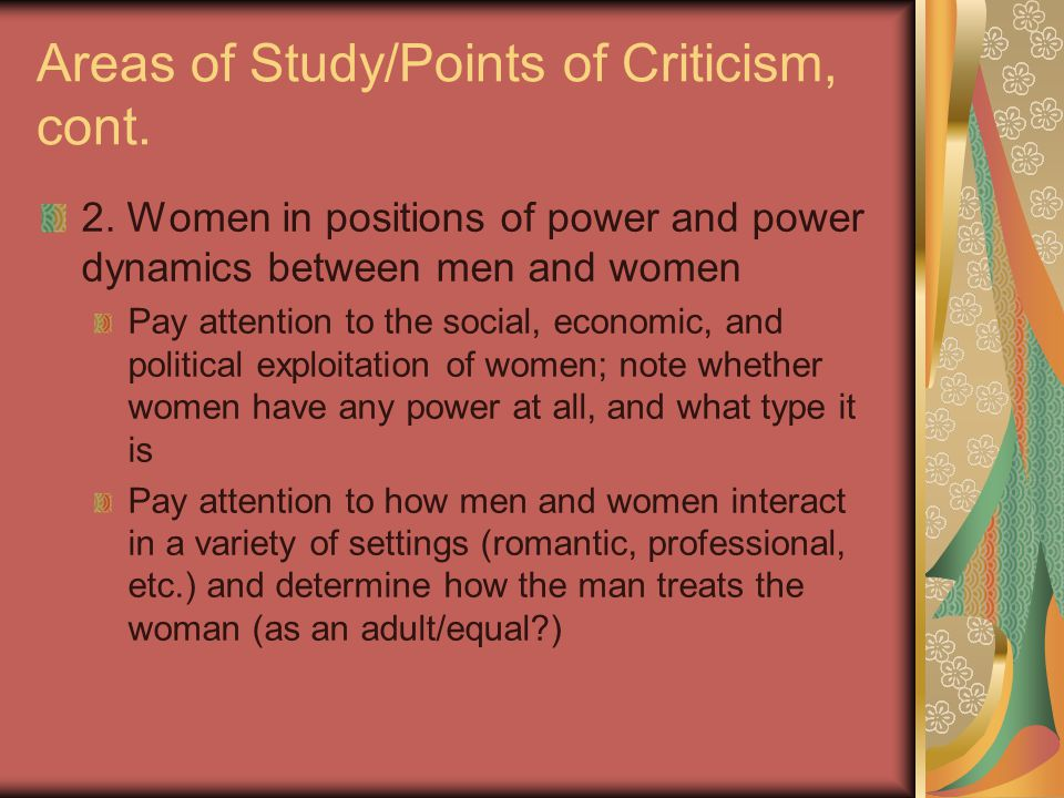 Areas of Study/Points of Criticism, cont.