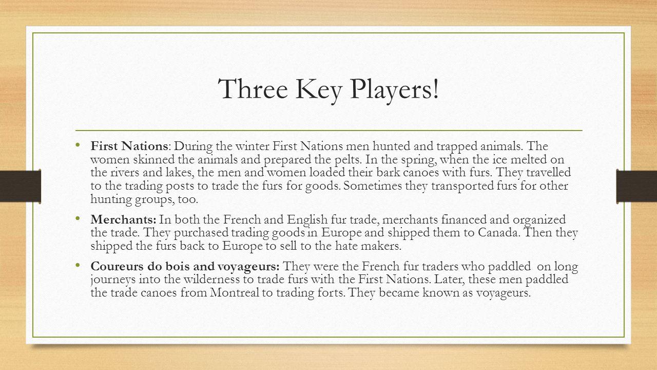 Three Key Players!