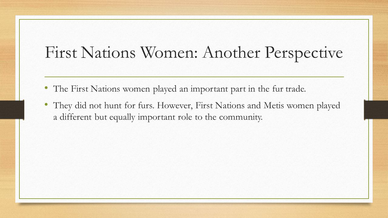 First Nations Women: Another Perspective