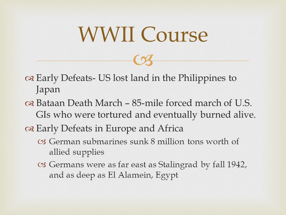 WWII Course Early Defeats- US lost land in the Philippines to Japan