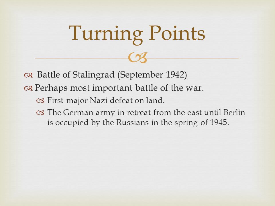 Turning Points Battle of Stalingrad (September 1942)