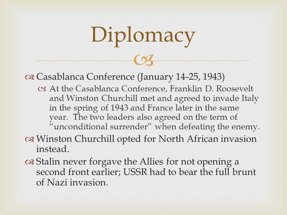 Diplomacy Casablanca Conference (January 14-25, 1943)