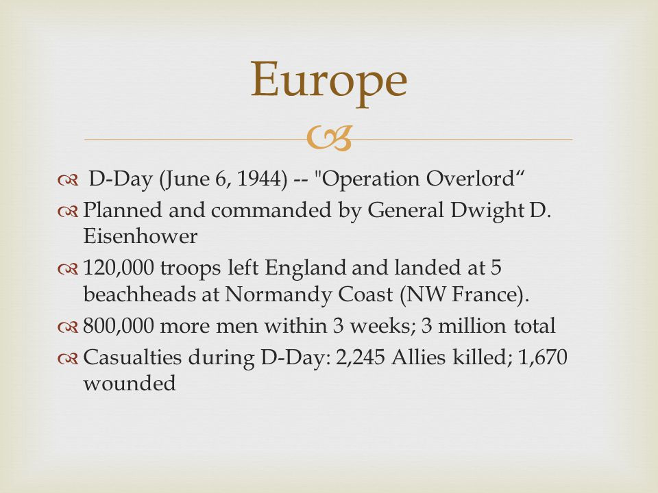 Europe D-Day (June 6, 1944) -- Operation Overlord
