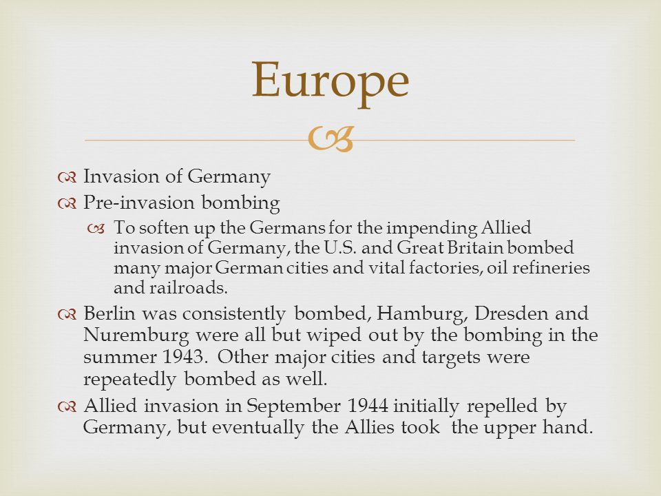 Europe Invasion of Germany Pre-invasion bombing