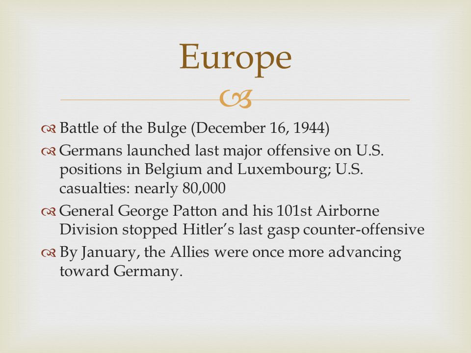 Europe Battle of the Bulge (December 16, 1944)