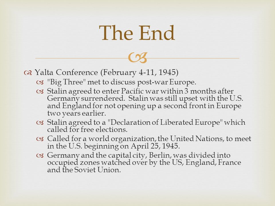 The End Yalta Conference (February 4-11, 1945)