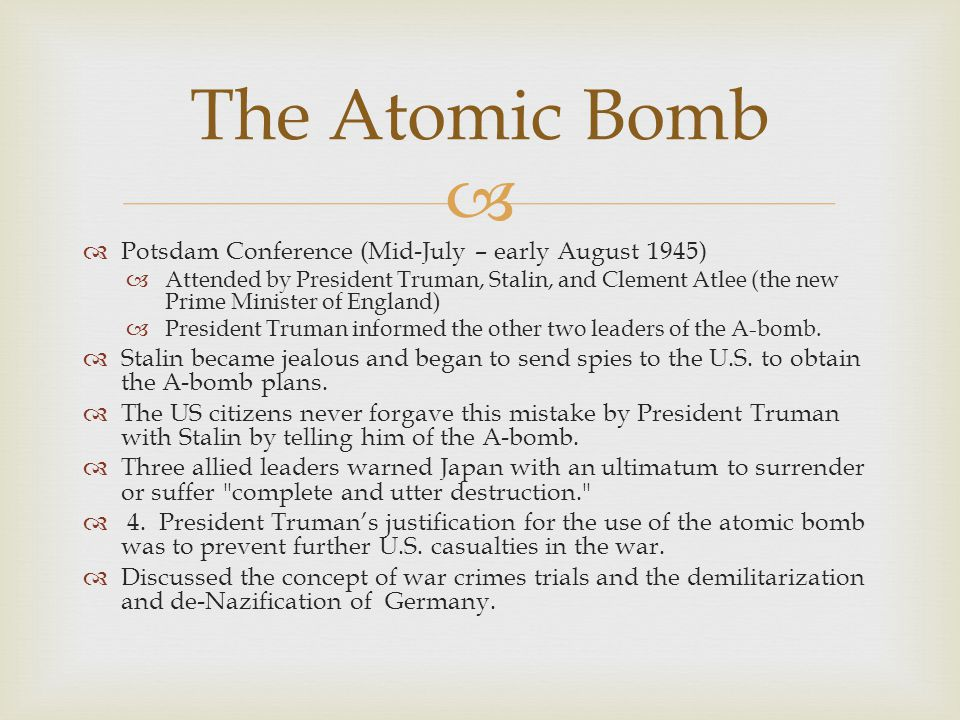 The Atomic Bomb Potsdam Conference (Mid-July – early August 1945)