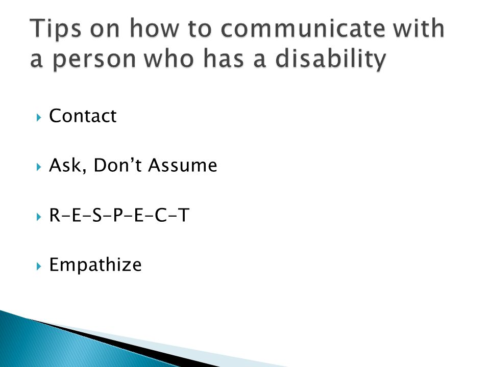 Tips on how to communicate with a person who has a disability