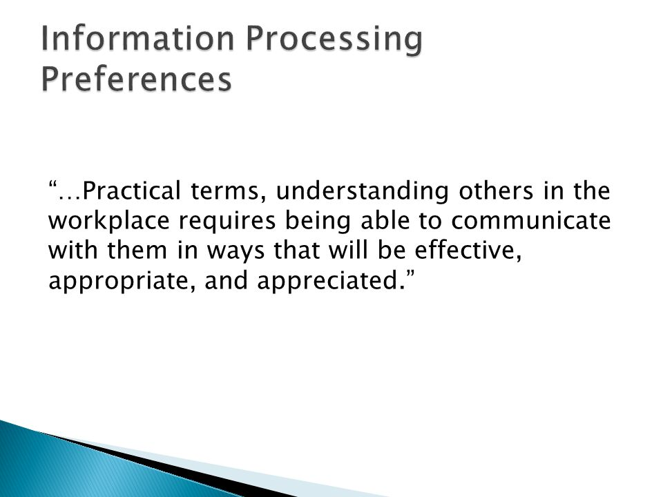 Information Processing Preferences