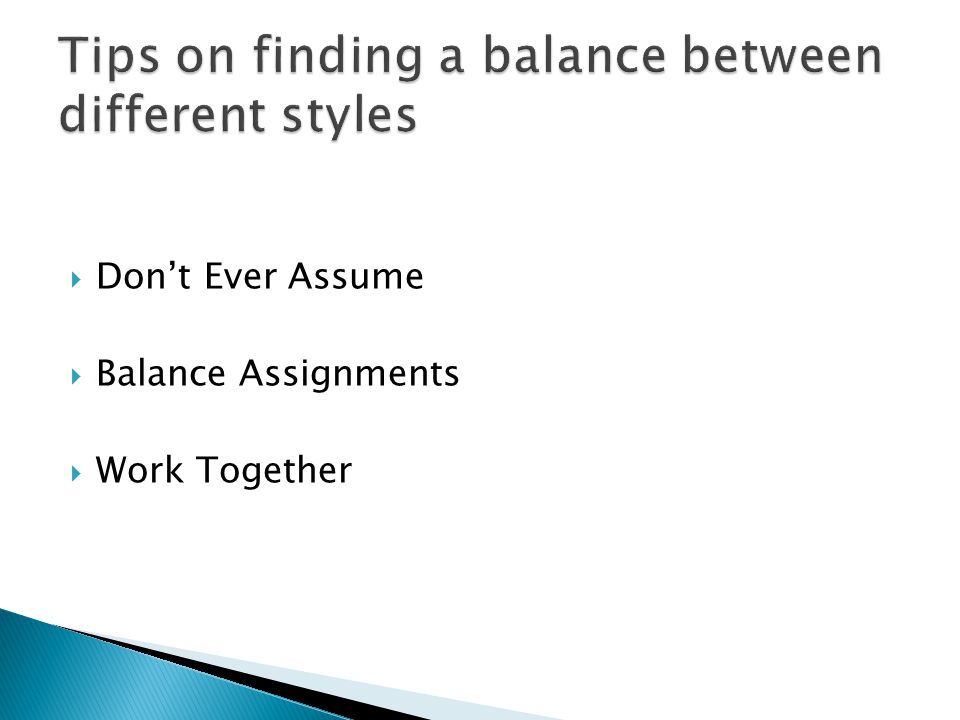 Tips on finding a balance between different styles