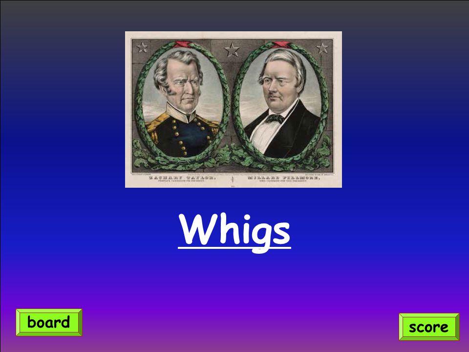 Whigs board score