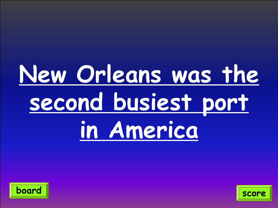 New Orleans was the second busiest port in America