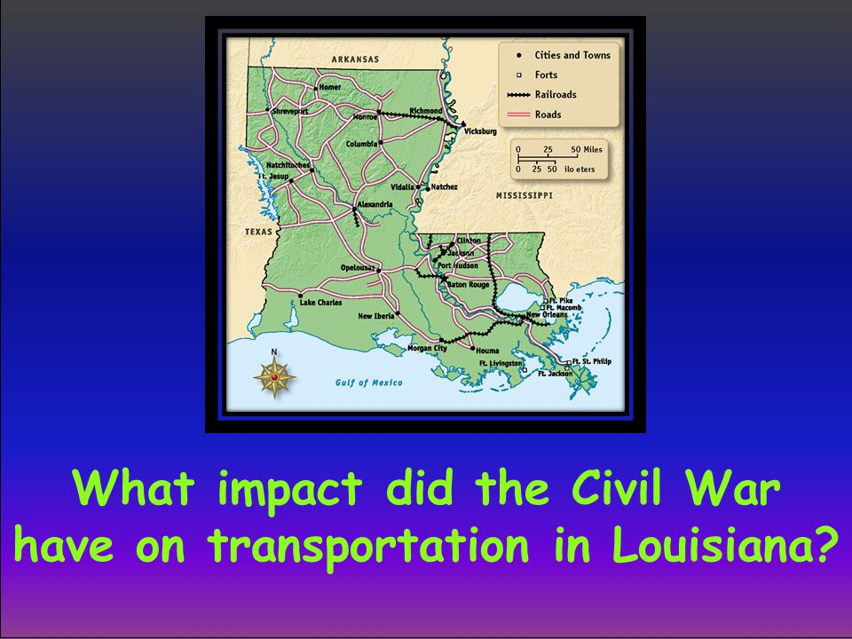 What impact did the Civil War have on transportation in Louisiana