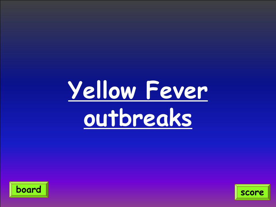 Yellow Fever outbreaks