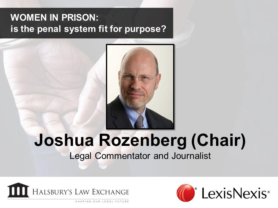 Joshua Rozenberg (Chair)