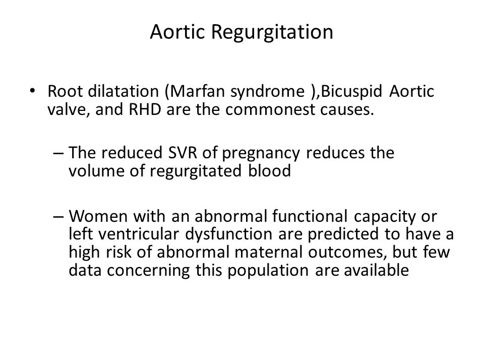 Aortic Regurgitation Root dilatation (Marfan syndrome ),Bicuspid Aortic valve, and RHD are the commonest causes.
