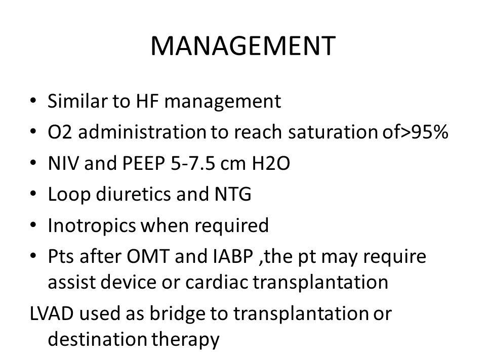 MANAGEMENT Similar to HF management