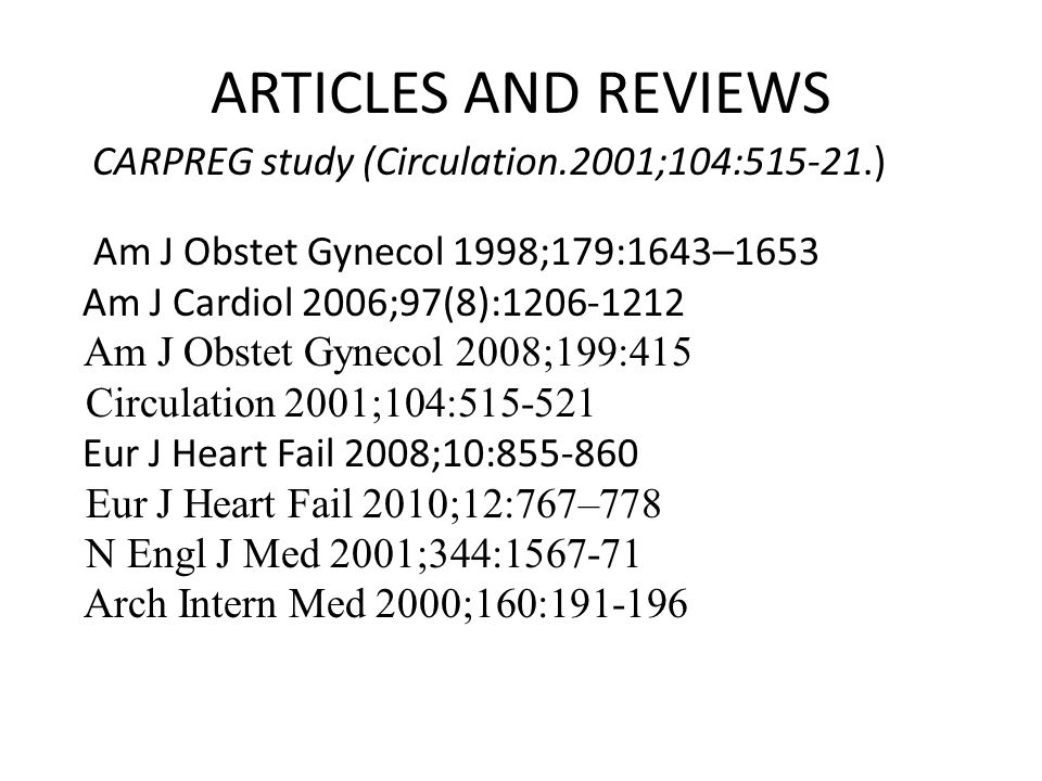 ARTICLES AND REVIEWS CARPREG study (Circulation.2001;104: )