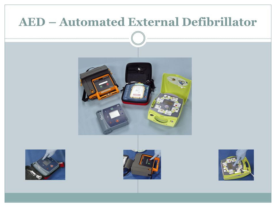 AED – Automated External Defibrillator