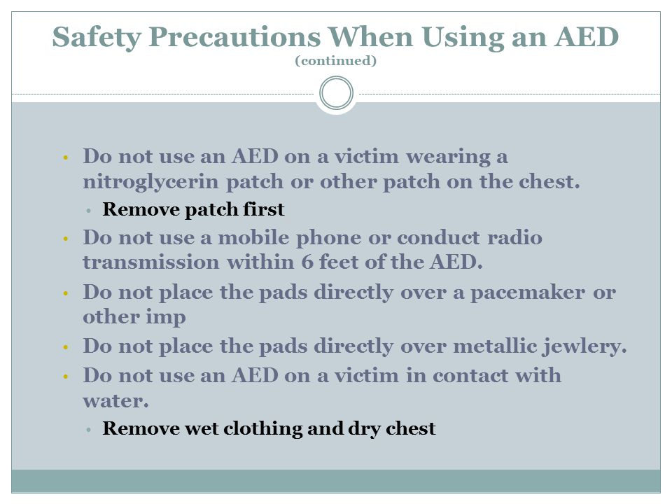 Safety Precautions When Using an AED (continued)
