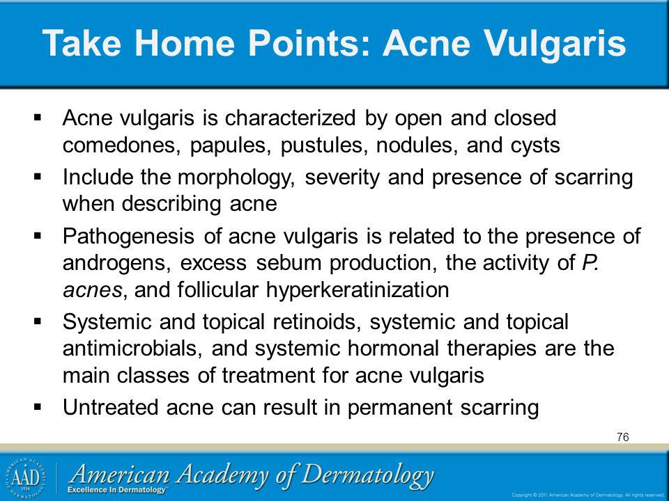 Take Home Points: Acne Vulgaris