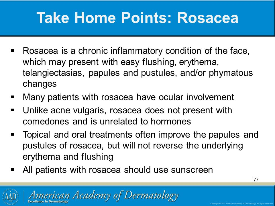 Take Home Points: Rosacea