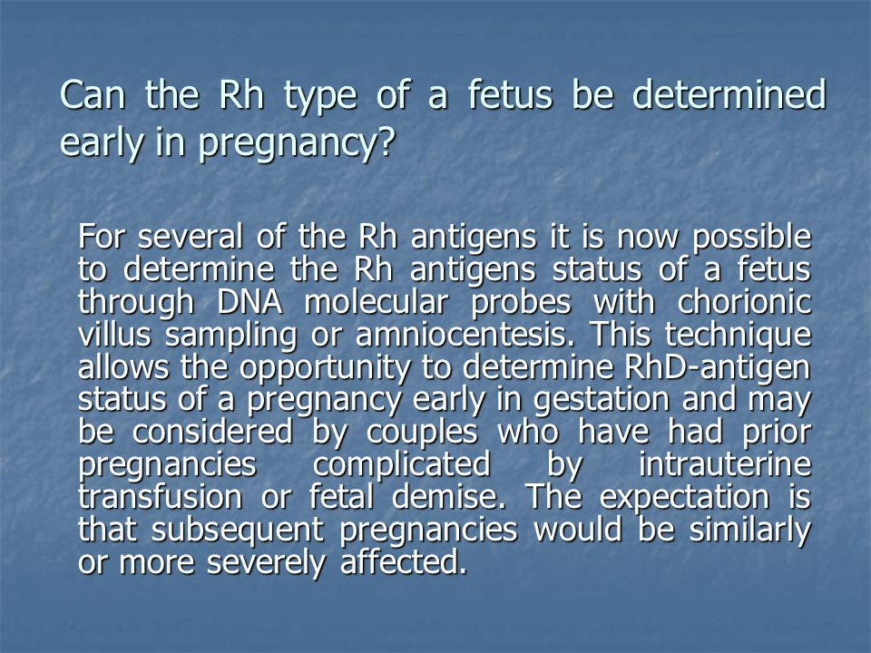 Can the Rh type of a fetus be determined early in pregnancy