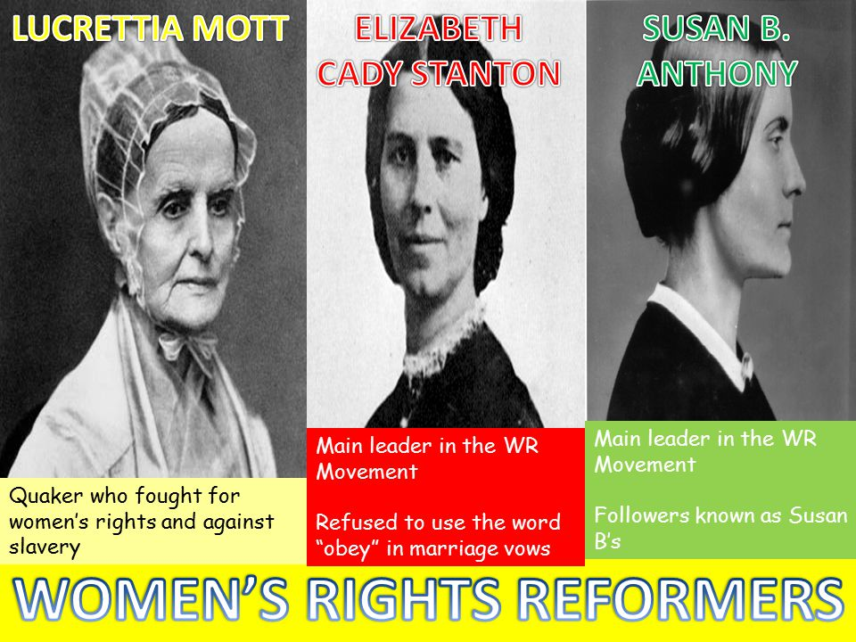 ELIZABETH CADY STANTON WOMEN'S RIGHTS REFORMERS