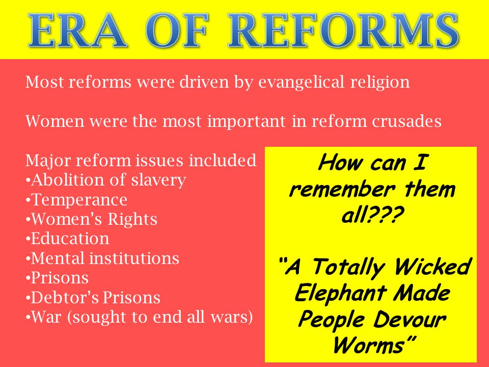 ERA OF REFORMS How can I remember them all
