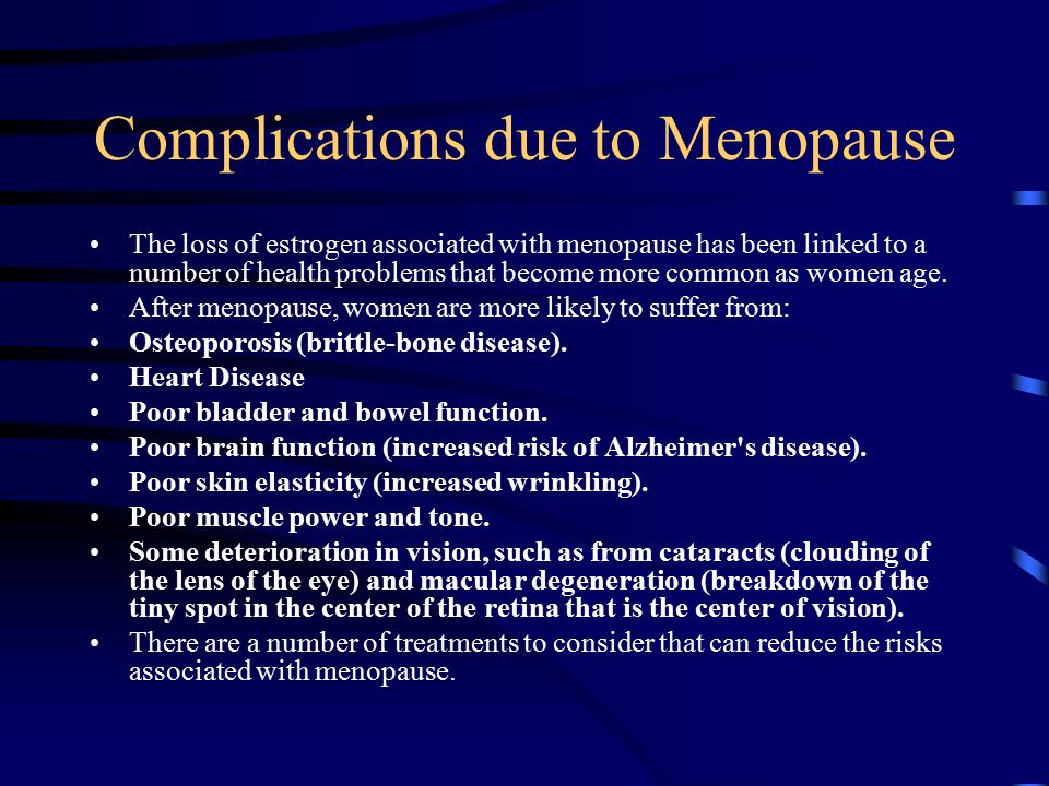 Complications due to Menopause