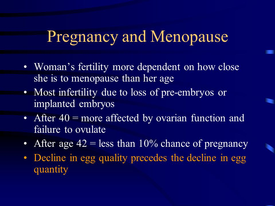 Pregnancy and Menopause