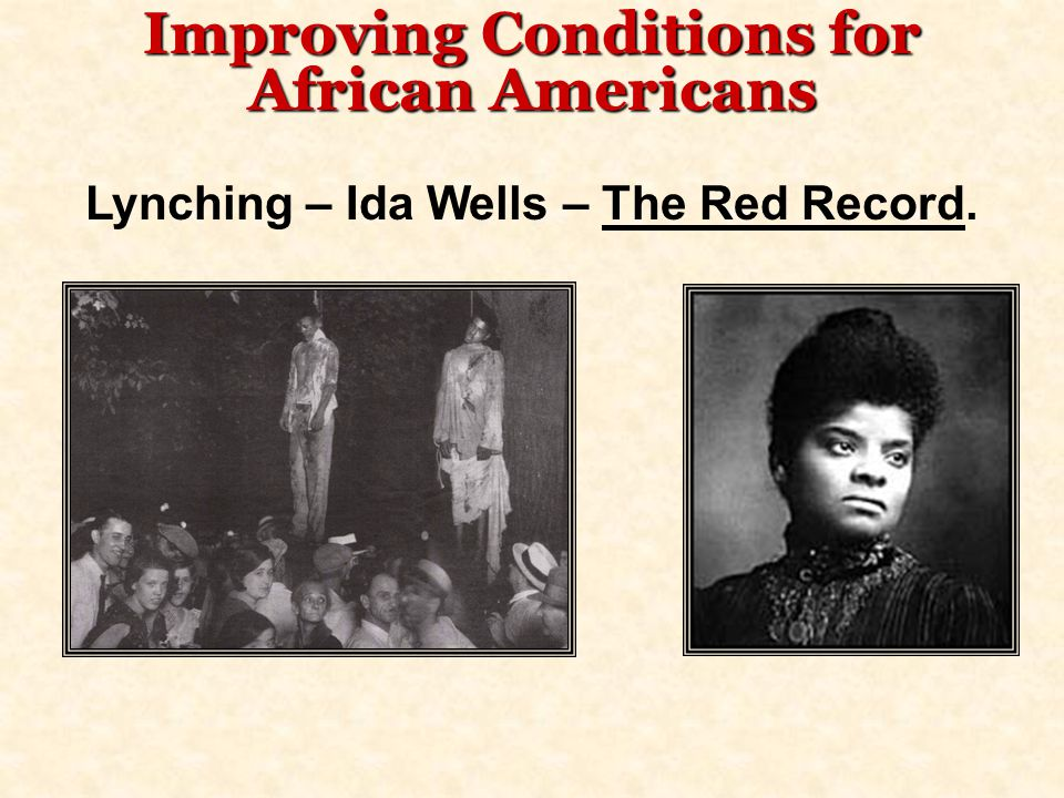 Improving Conditions for African Americans