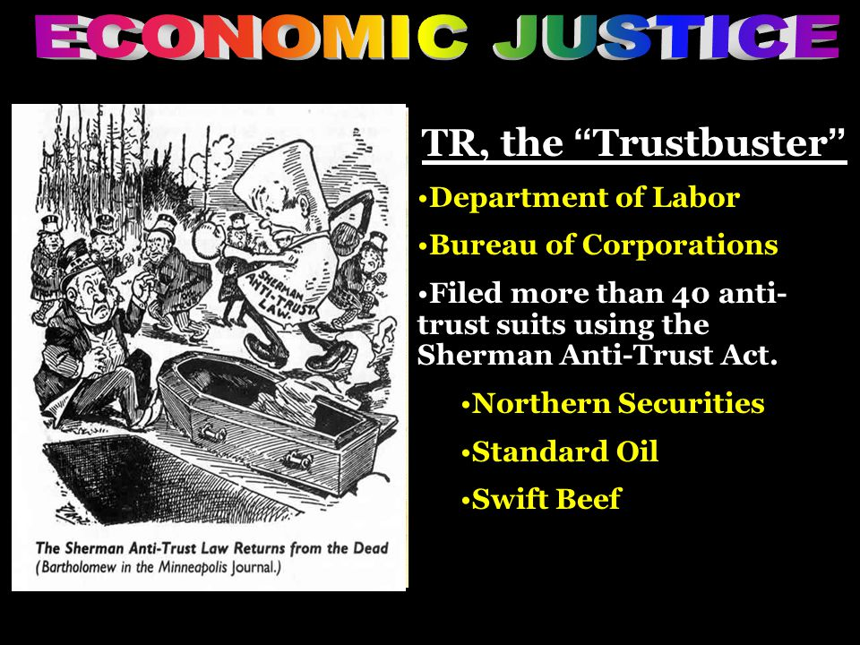ECONOMIC JUSTICE TR, the Trustbuster Department of Labor