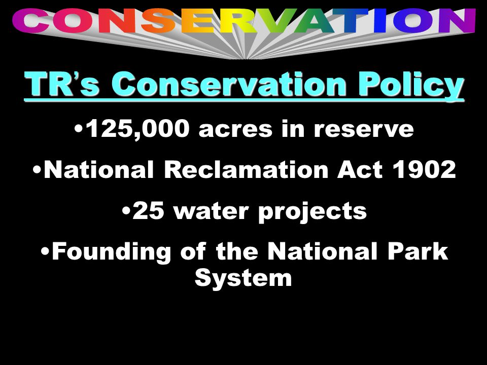 TR's Conservation Policy