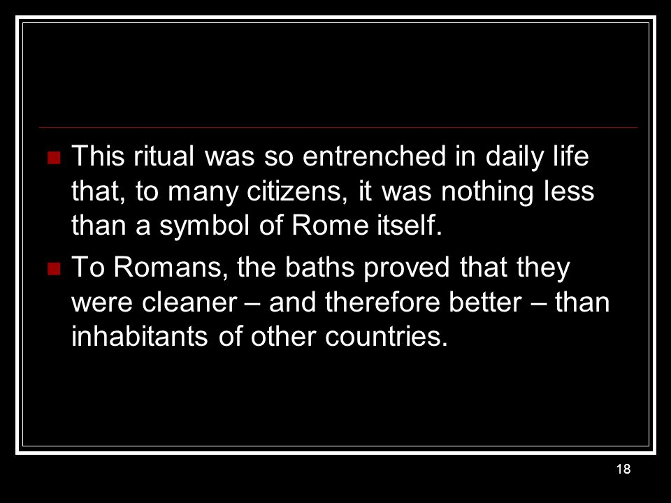 This ritual was so entrenched in daily life that, to many citizens, it was nothing less than a symbol of Rome itself.