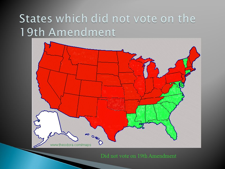 States which did not vote on the 19th Amendment