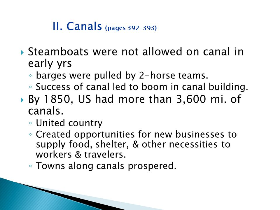 Steamboats were not allowed on canal in early yrs