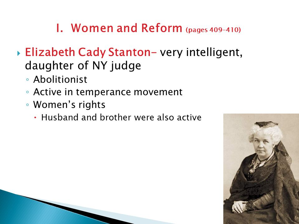 I. Women and Reform (pages 409–410)