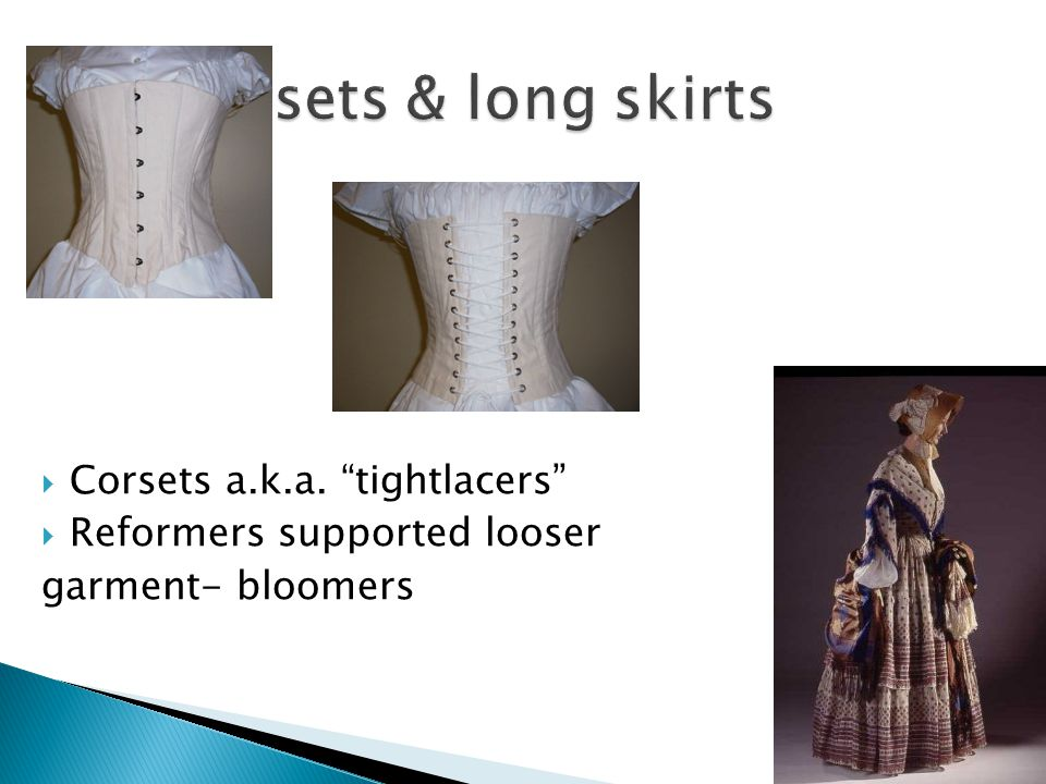 Corsets & long skirts Corsets a.k.a. tightlacers